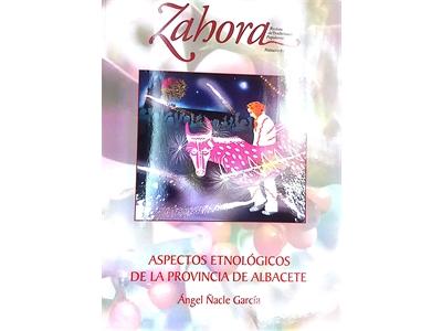 'Aspectos Etnológicos de la Provincia de Albacete', en el número 67 de la revista 'Zahora'